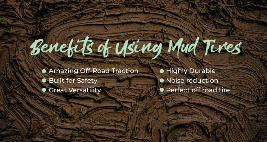 Benefits of Using Mud Tires