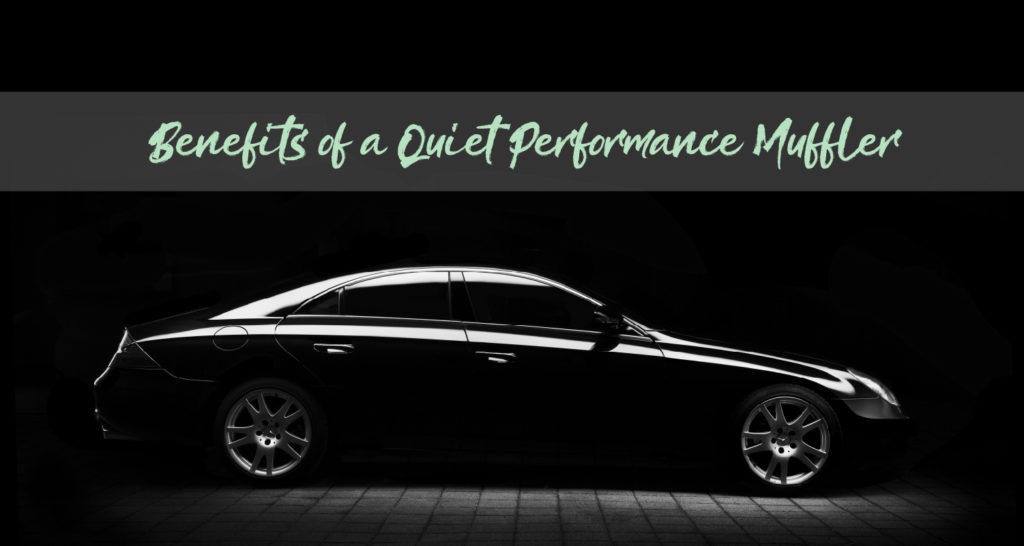 Benefits of a Quiet Performance Muffler