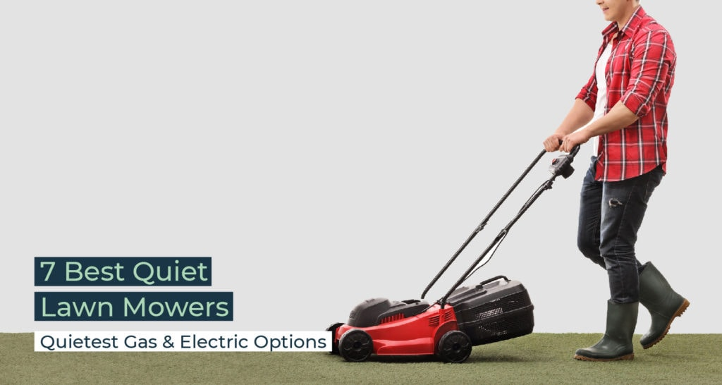 Silent Home Hub Quiet Lawn Mowers