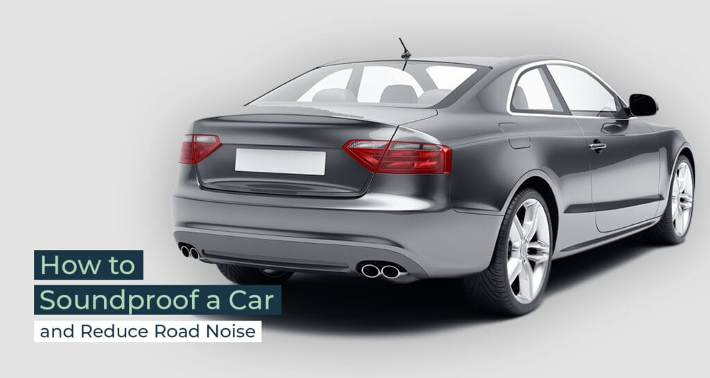 Silent Home Hub How To Soundproof A Car