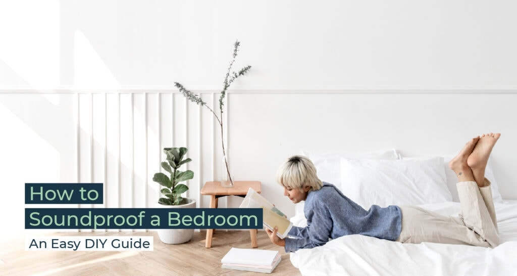 Silent Home Hub How to Soundproof a Bedroom