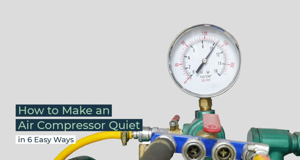 Silent Home Hub How to Make an Air Compressor Quiet