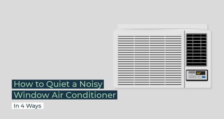Silent Home Hub How to Quiet a Noisy Window Air Conditioner