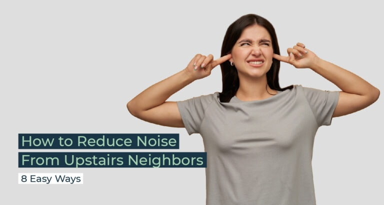 Silent Home Hub How to Reduce Noise From Upstairs Neighbors
