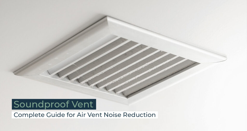 SIlent Home Hub Soundproof Vent