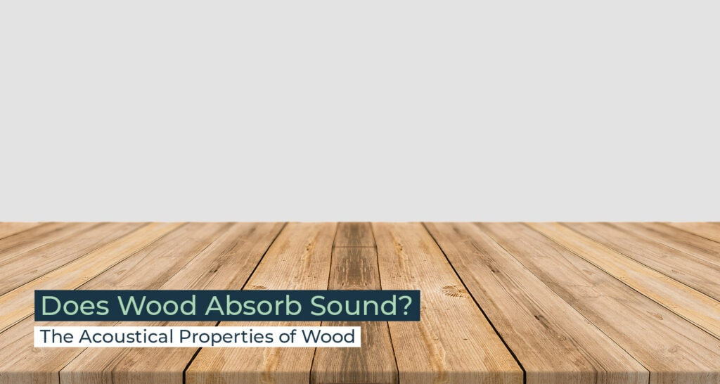 Silent Home Hub Does Wood Absorb Sound