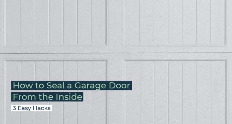 Silent Home Hub How to Seal a Garage Door From the Inside
