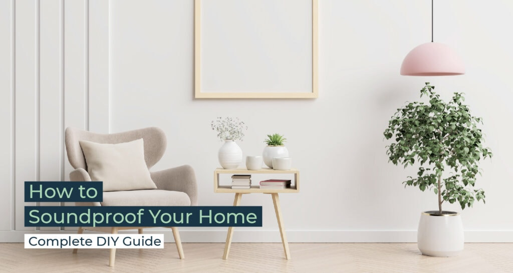 Silent Home Hub How to Soundproof Your Home