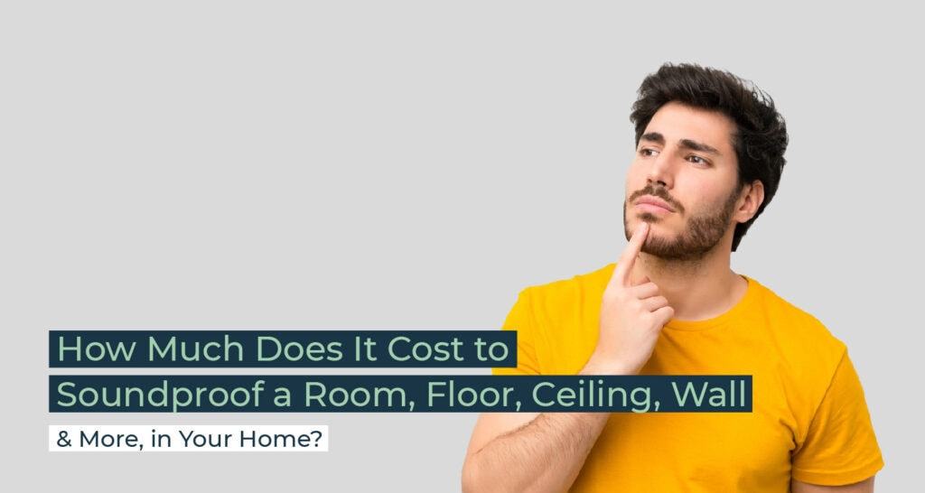 How Much Does It Cost to Soundproof a Room