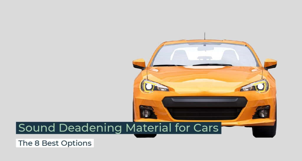 Sound Deadening Material for Cars